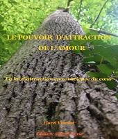 Pouvoir attraction amour Florel Viardot