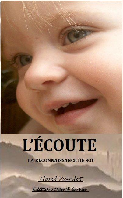 L'Ecoute - Florel Viardot